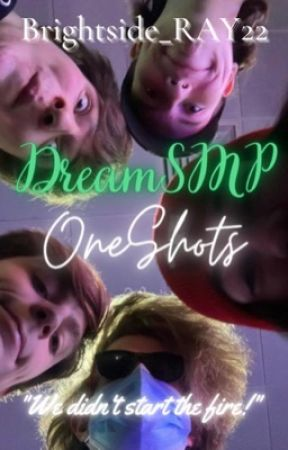 DreamSMP Oneshots by Brightside_RAY22