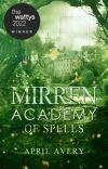 Mirren Academy of Spells cover