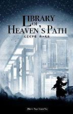 LIBRARY OF HEAVEN'S PATH ( 201 - 400 ) by PrincessLevie7