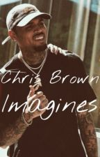 Chris brown Imagines... by Jaysosick_thebest