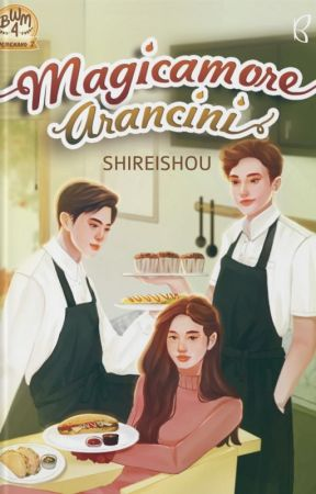 Magicamore Arancini by beliawritingmarathon