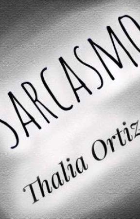 Sarcasmo by AnikaLuana765