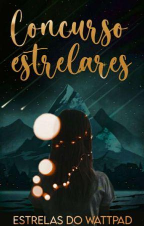 CONCURSO ESTRELARES - WATTPAD STARS by Menina_Do_Malik