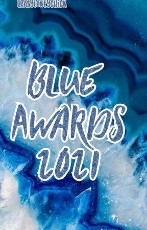 Blue Awards 2021 by Crazylonleychick