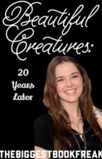 Beautiful Creatures: 20 Years Later by --phie