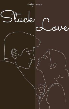 Stuck Love by sintyanevia