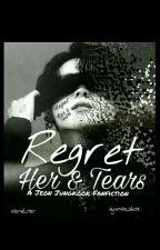 REGRET : HER & TEARS || ʝʝӄ ʄʄ (Ongoing)  by dynamite_blast