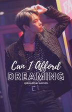 Can I Afford Dreaming? (BTS Added Member) by LeonAidSalvacion