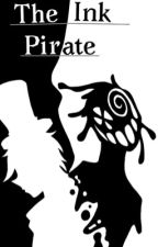 The Ink Pirate (One Piece X Male Reader) by SuperShadowStalker