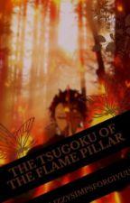 The Tsuguko of The Flame Pillar ( Tanjiro Kamado X Fem! Reader ) by LizzysimpsforGiyuu