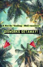 Disworks Getaway by user44799438