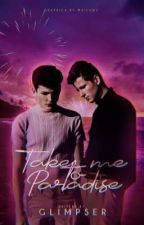 Take Me To Paradise (BxB) ni glimpser
