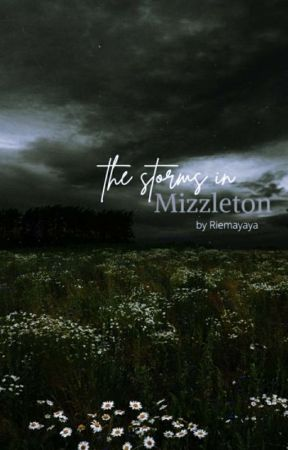 The Storms in Mizzleton  by Riemayaya