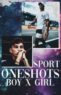 Sport Oneshots 2.0 || boyxgirl  cover