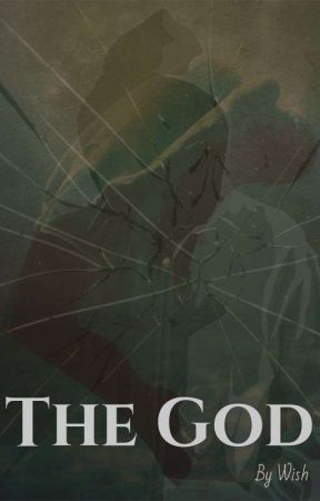 THE GOD by wish00741