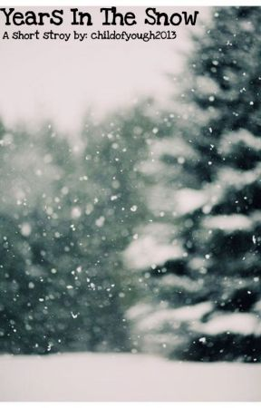 Years In The Snow||Ryden by childofyough2013