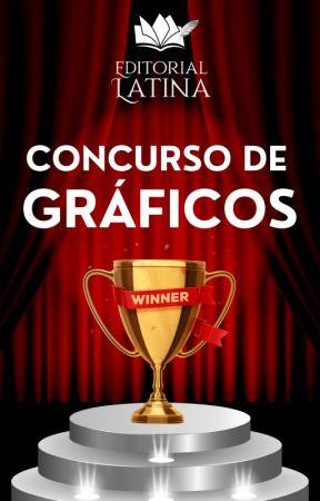 ¡Concurso de Gráficos! (ABIERTO) by EditorialLatina