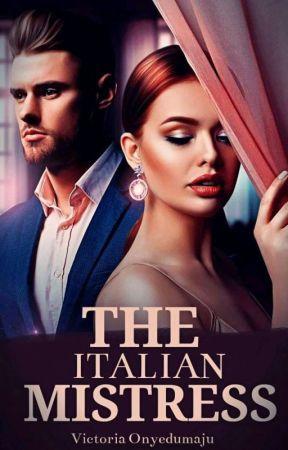 The Italian Mistress by xxinloves