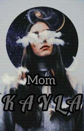 mom KAYLA by wandi012