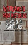 Intercambio para obras de + 20 capítulos cover