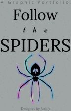 Follow the Spiders⎪𝐆𝐫𝐚𝐩𝐡𝐢𝐜 𝐏𝐨𝐫𝐭𝐟𝐨𝐥𝐢𝐨 by slytherxngxrl
