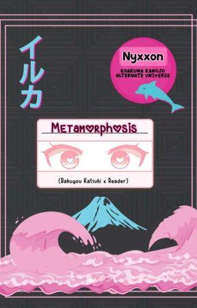 Metamorphosis (Bakugou Katsuki x Reader) by Nyxxon