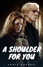 A Shoulder For You by PotterHeadAnnie