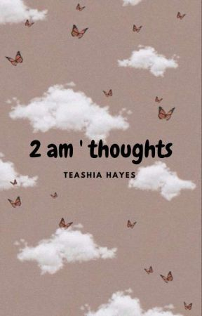 2 am ' thoughts by cuddlewithmex