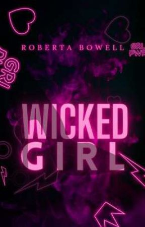 Wicked Girl  by RobertaBowell