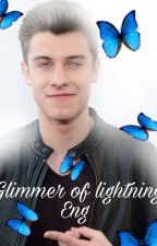 glimmer of lightning - S. M English.  by Mendes_Muffin_Shawn