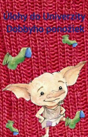 Úlohy do Univerzity Dobbyho ponožiek by AlaBalintova
