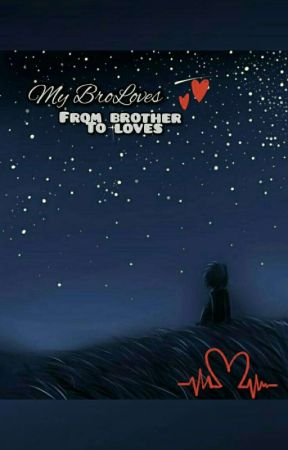My BroLoves by FatihahNana