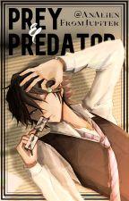 Prey and Predator [Ranpo x Reader] + Bonus ✓ by AnAlienFromJupiter