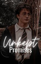 Unkept Promises | Harry Potter x Reader  by -PhoenixFeather