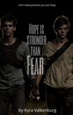Hope is stronger than Fear. by schrijversmeisje13
