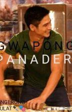 Gwapong Panadero by pilingerongmanunulat