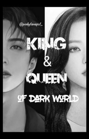 KING & QUEEN OF DARK WORLD (ON GOING) by pinkylavagirl_