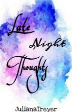 Late night thoughts von JulianaTreyer