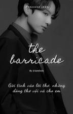the barricade || jeongukk jeon bởi iamEnAz