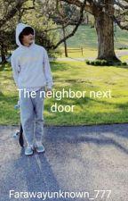 The neighbor next door  by Farawayunknown_777