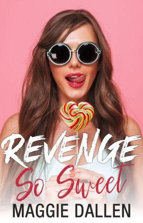 Revenge So Sweet by Mag_Dallen