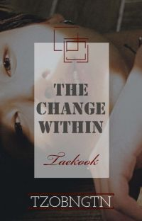 The Change Within [|✓Taekook✓|] cover