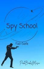 Spy School Fail-Safe by PinkBooksMusic