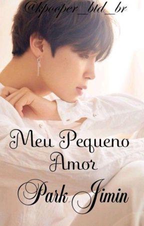 Meu Pequeno Amor ( Park Jimin)  by Kpooper_BTS_BR