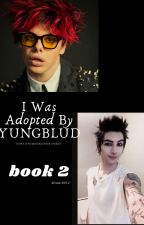 I Was Adopted By YUNGBLUD (Dating Remington Leith) by Ashtonsbrokendrumkit