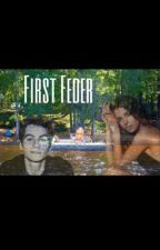 First Feder • Grown Ups  by ____snake_____