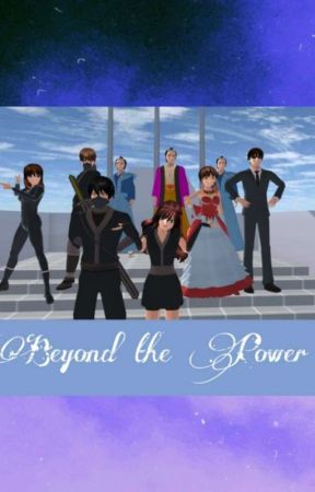 Beyond The Power {Game Story} ~ JHS by ArmyLieber