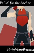 Fallin' for the Archer (Will Harper/Red Arrow fanfic) by BatgirlandEmma