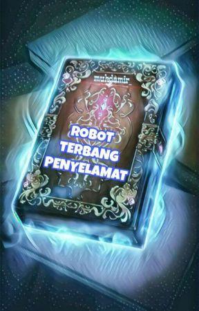 ROBOT TERBANG PENYELAMAT by muhdamir_
