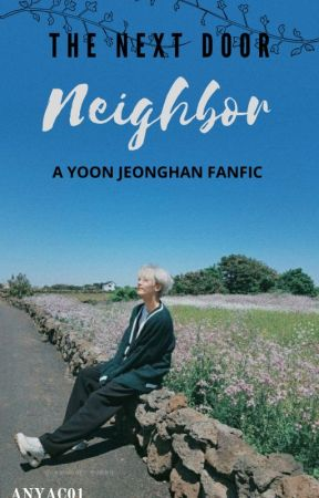 The Next Door Neighbor (Jeonghan) by anyac01